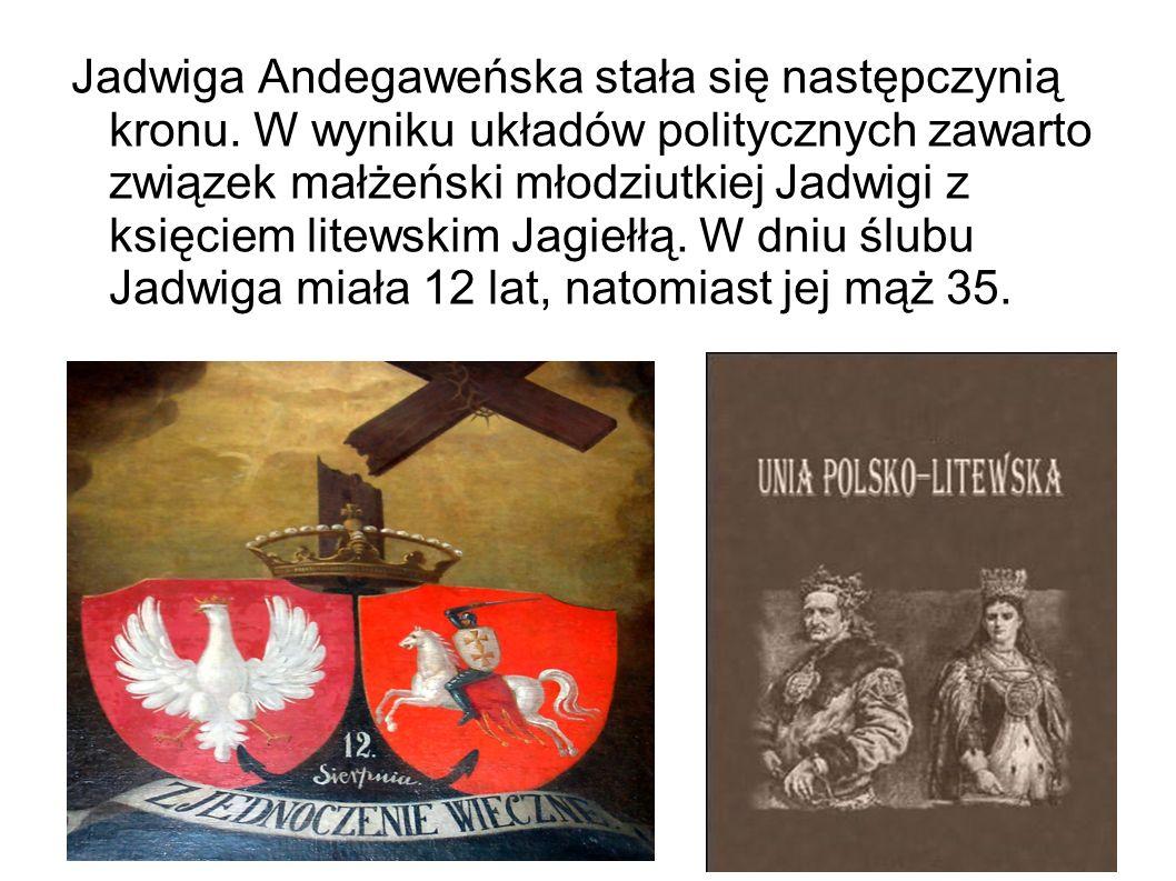 Jadwiga Andegaweńska stała się następczynią kronu.