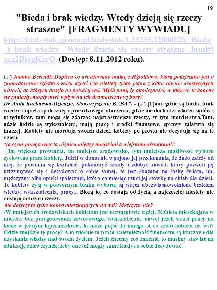 18 Studium to zostało napisane przez Bogusława Czarnego ze Szkoły Głównej Handlowej w Warszawie ----------------------------------------------------------------------------------------------------------- NO PRZECIEŻ KAŻDY CHCIAŁBY BYĆ ZDROWY, MĄDRY I BOGATY.