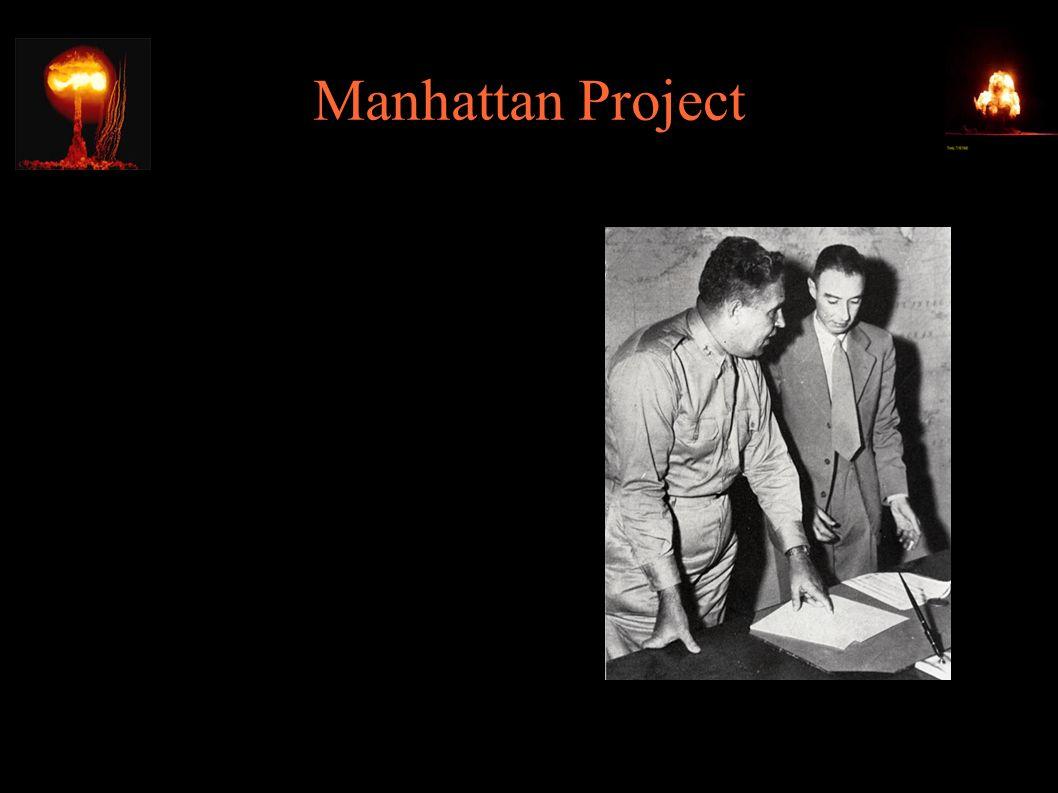Manhattan Project ● 15.10.1942 - Groves mianuje Roberta Oppenheimera kierownikiem naukowym w Los Alamos