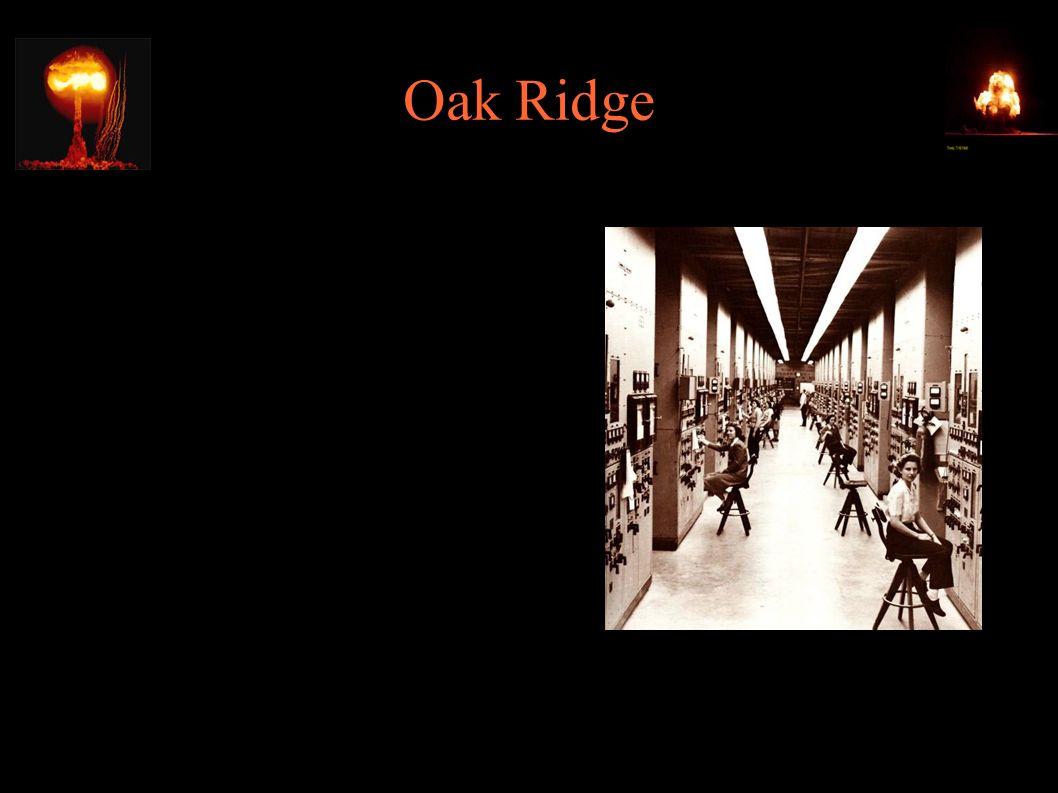 Oak Ridge ● 18.02.1943 – w Oak Ridge rusza budowa Y- 12, instalacji do wzbogacania uranu przez separację elektromagnetyczną w tzw. calutronach (pobór