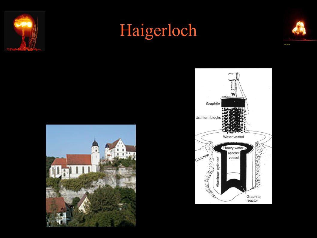 Haigerloch ● Eksperyment B8 – niemiecki reaktor (Walther Gerlach)