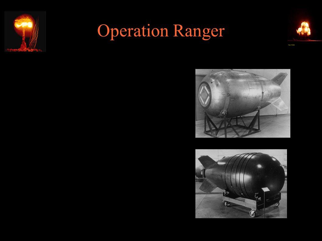 Operation Ranger ● 1951 - odpowiedź na radziecką bombę i na wybuch wojny koreańskiej ● Wypróbowano bomby Mk4 i Mk6 ● W tym samym roku operacje Greenhouse, Buster-Jangle, Tumbler- Snapper – ogółem 23 testy