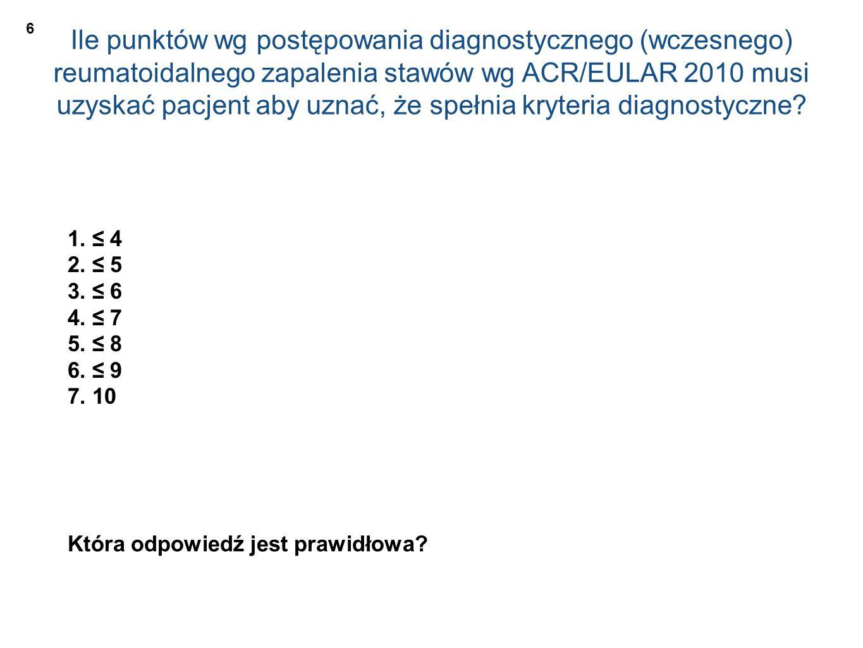 Ile punktów wg postępowania diagnostycznego (wczesnego) reumatoidalnego zapalenia stawów wg ACR/EULAR 2010 musi uzyskać pacjent aby uznać, że spełnia