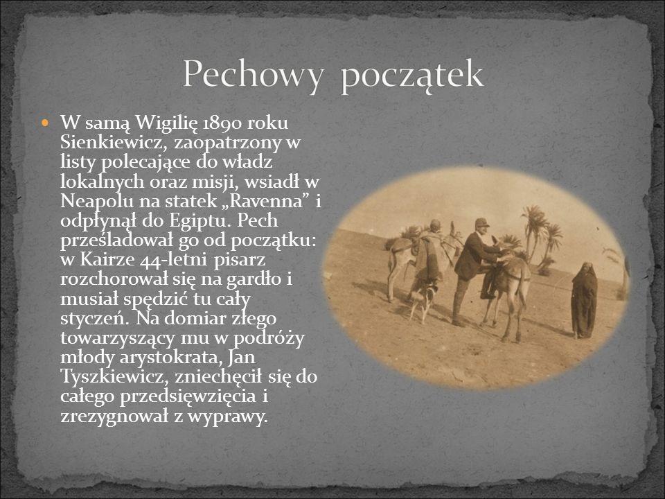 """W samą Wigilię 1890 roku Sienkiewicz, zaopatrzony w listy polecające do władz lokalnych oraz misji, wsiadł w Neapolu na statek """"Ravenna i odpłynął do Egiptu."""