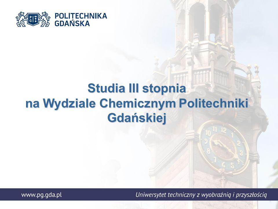 Studia III stopnia na Wydziale Chemicznym Politechniki Gdańskiej