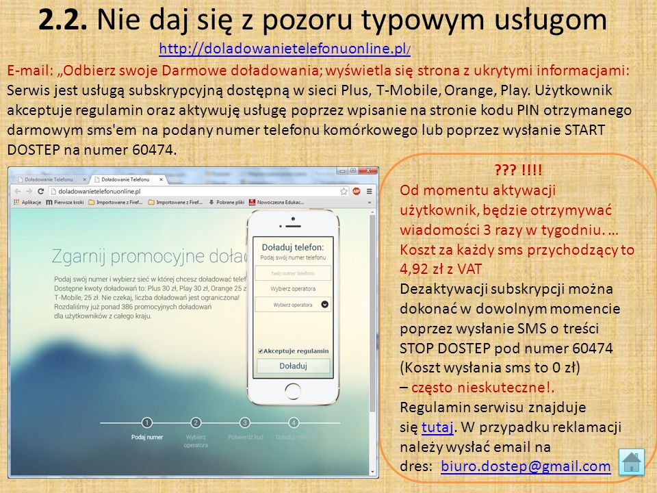 2.2. Nie daj się z pozoru typowym usługom http://doladowanietelefonuonline.pl / http://doladowanietelefonuonline.pl / ??? !!!! Od momentu aktywacji uż