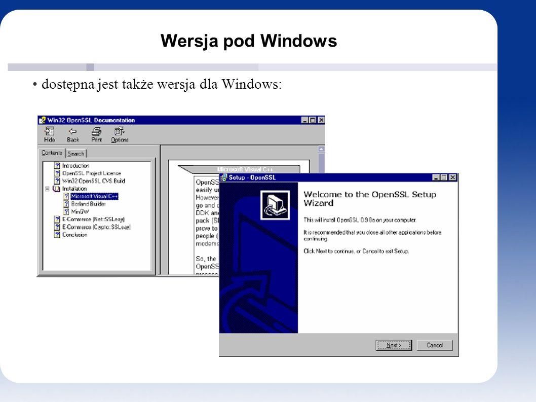 Wersja pod Windows dostępna jest także wersja dla Windows: