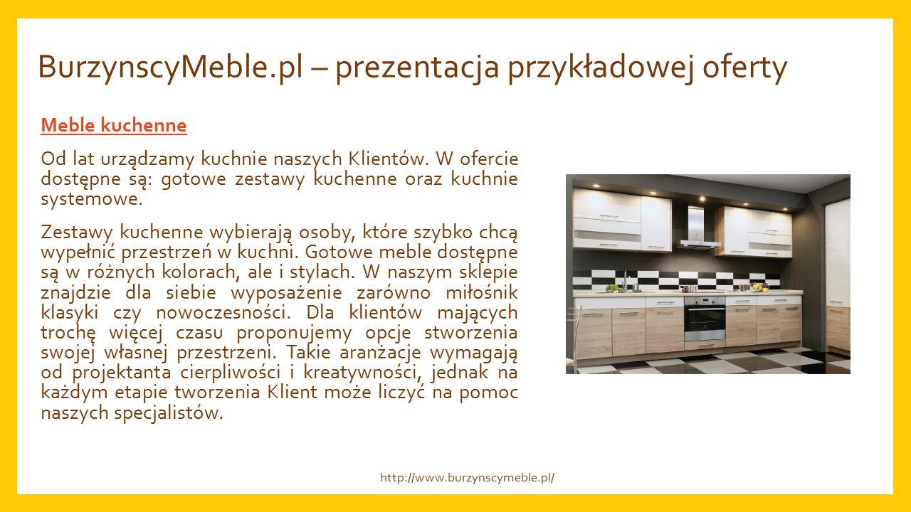 BurzynscyMeble.pl – dlaczego warto u nas kupować.Doświadczenie, Jakość, Cena.