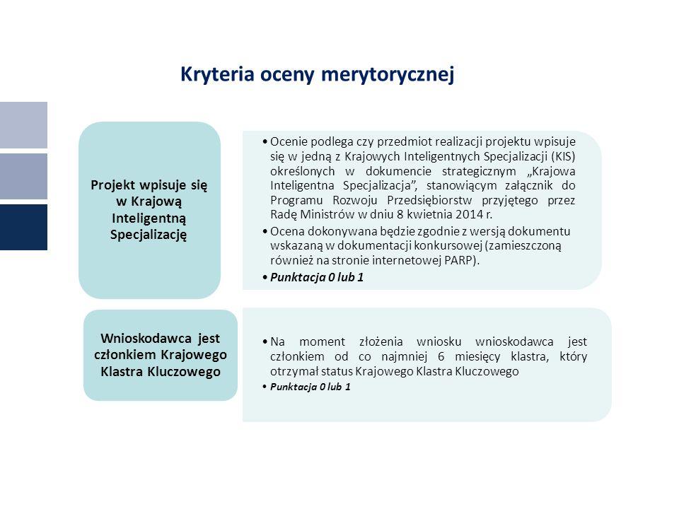 """Kryteria oceny merytorycznej Ocenie podlega czy przedmiot realizacji projektu wpisuje się w jedną z Krajowych Inteligentnych Specjalizacji (KIS) określonych w dokumencie strategicznym """"Krajowa Inteligentna Specjalizacja , stanowiącym załącznik do Programu Rozwoju Przedsiębiorstw przyjętego przez Radę Ministrów w dniu 8 kwietnia 2014 r."""