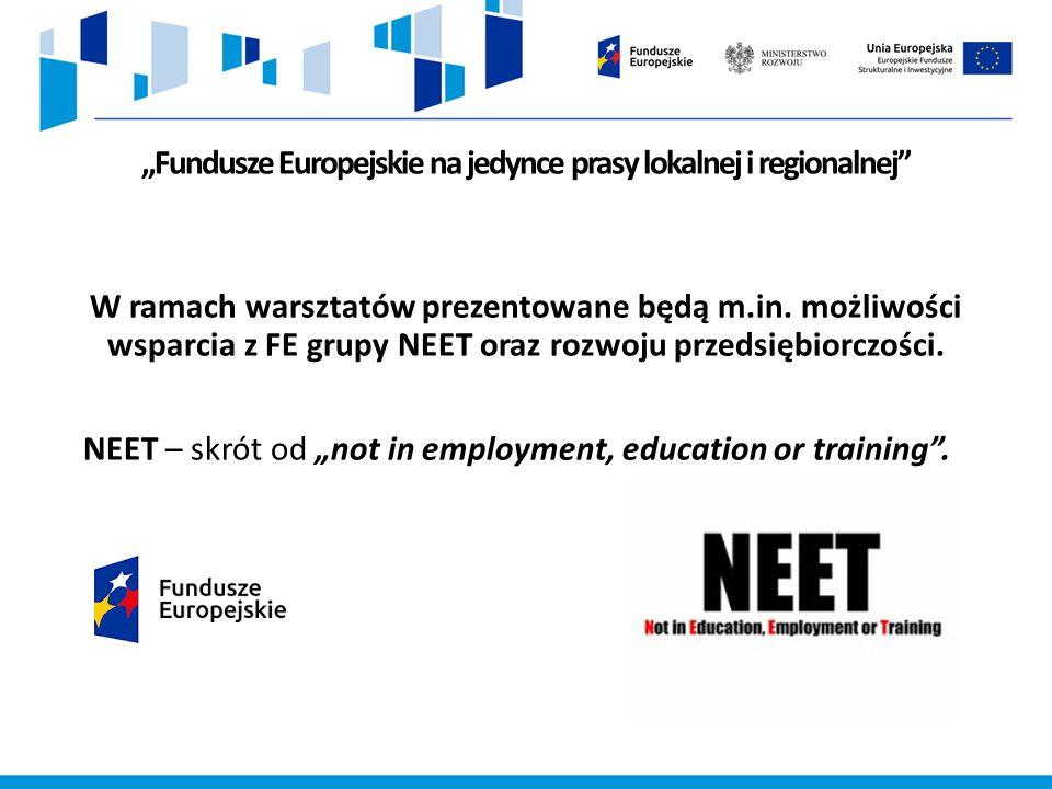 """""""Fundusze Europejskie na jedynce prasy lokalnej i regionalnej W ramach warsztatów prezentowane będą m.in."""