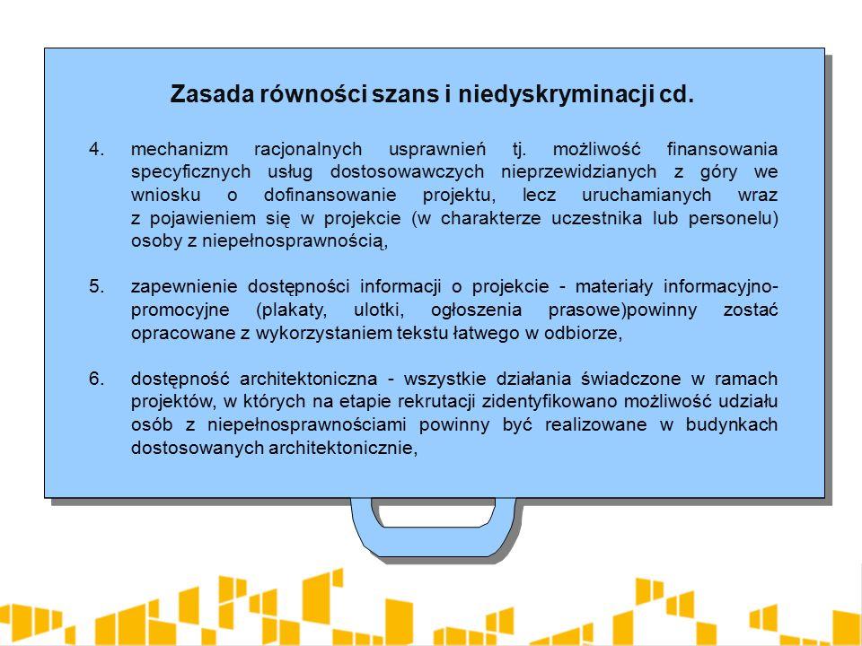 Zasada równości szans i niedyskryminacji cd. 4. mechanizm racjonalnych usprawnień tj.