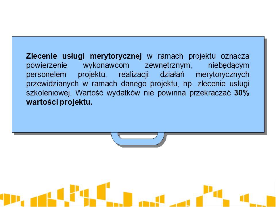 Zlecenie usługi merytorycznej w ramach projektu oznacza powierzenie wykonawcom zewnętrznym, niebędącym personelem projektu, realizacji działań merytorycznych przewidzianych w ramach danego projektu, np.