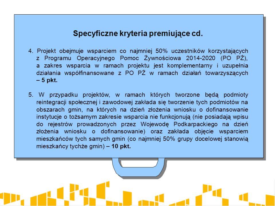 Specyficzne kryteria premiujące cd. 4.