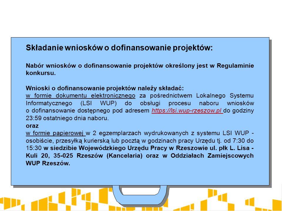 Składanie wniosków o dofinansowanie projektów: Nabór wniosków o dofinansowanie projektów określony jest w Regulaminie konkursu.