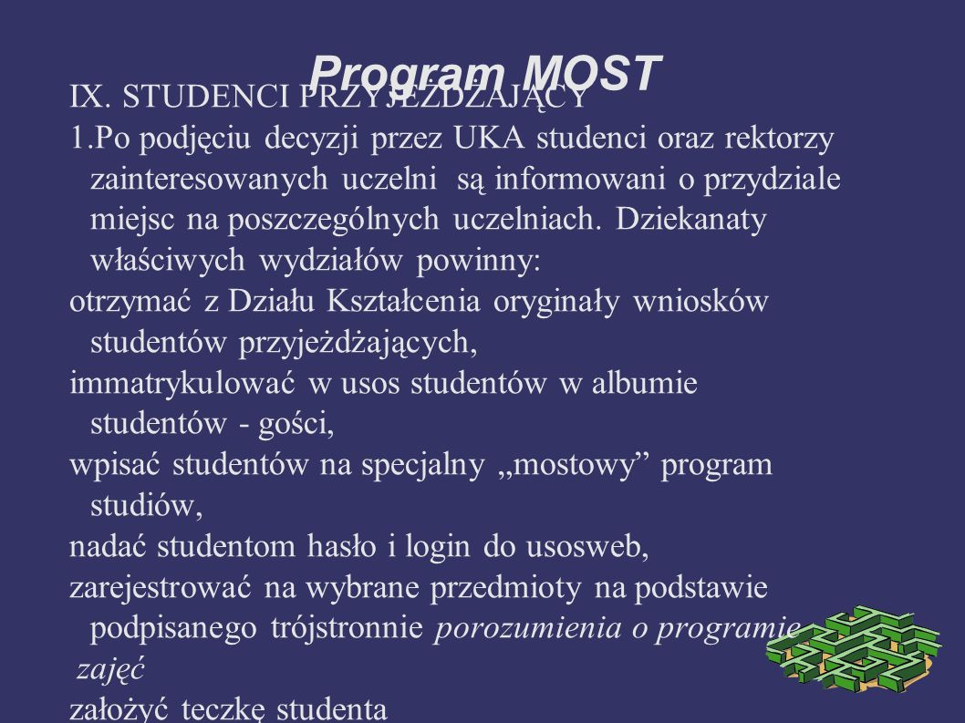Program MOST IX.