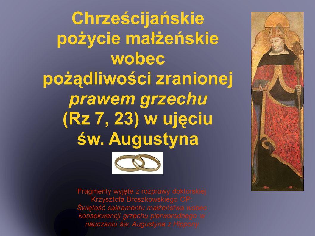Podstawowe daty 354 r.- Aureliusz Augustyn rodzi się w Tagaście w północnej Afryce 370 r.