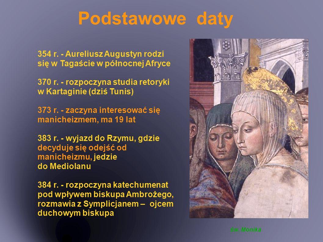 386 r.- odesłanie konkubiny, matki Adeodata i oficjalne zaręczyny.