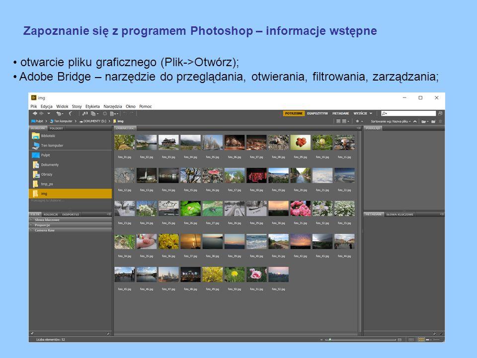 Zapoznanie się z programem Photoshop – obszar roboczy wiele metod osiągnięcia tego samego celu; powiększanie i zmniejszanie obrazu – skróty klawiaturowe, lupa, sterowanie myszą; narzędzie do zaznaczania; sumowanie, odejmowanie, część wspólna zaznaczonego obszaru; przesuwanie zaznaczonego obszaru (kursor w środku obszaru); edycja w zaznaczonym fragmencie obrazu – pozostała część obrazu jest chroniona; zaznaczenie o odwrotność zaznaczenia;