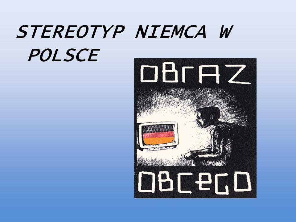 STEREOTYP NIEMCA W POLSCE