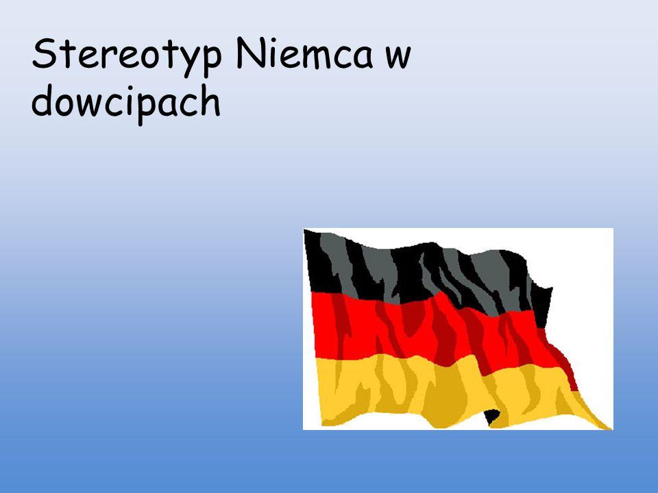 Na przestrzeni lat w Polsce wykształcił się stereotyp Niemca - punktualnego i pracowitego niebieskookiego blondyna.