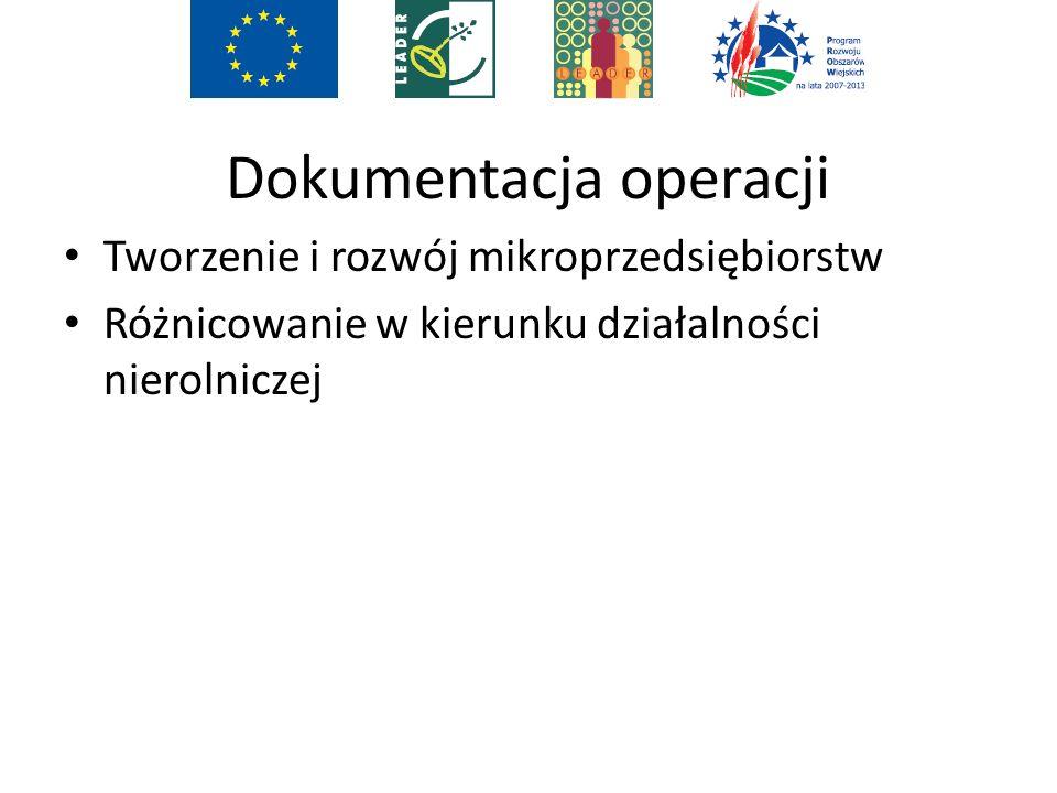 Dokumentacja operacji Tworzenie i rozwój mikroprzedsiębiorstw Różnicowanie w kierunku działalności nierolniczej