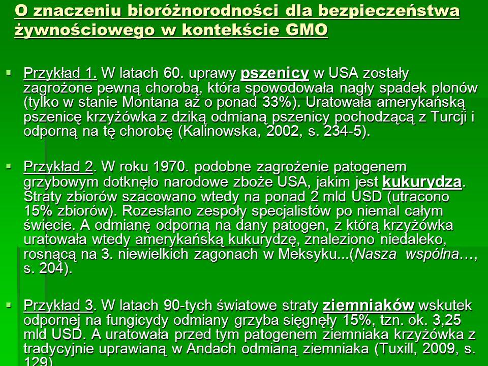 O znaczeniu bioróżnorodności dla bezpieczeństwa żywnościowego w kontekście GMO  Przykład 1.