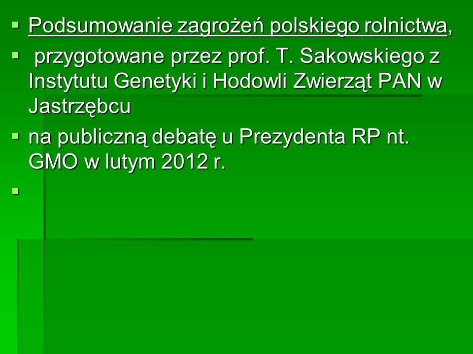  Podsumowanie zagrożeń polskiego rolnictwa,  przygotowane przez prof.