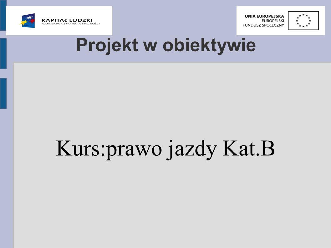 Projekt w obiektywie Kurs:prawo jazdy Kat.B