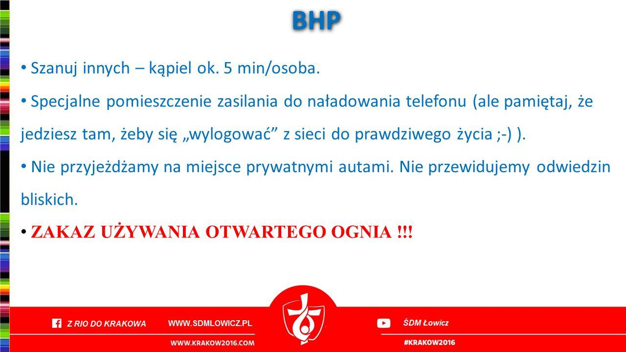 BHP Szanuj innych – kąpiel ok. 5 min/osoba.