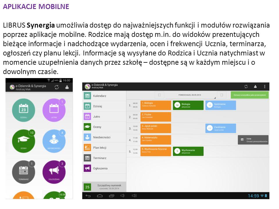APLIKACJE MOBILNE LIBRUS Synergia umożliwia dostęp do najważniejszych funkcji i modułów rozwiązania poprzez aplikacje mobilne.
