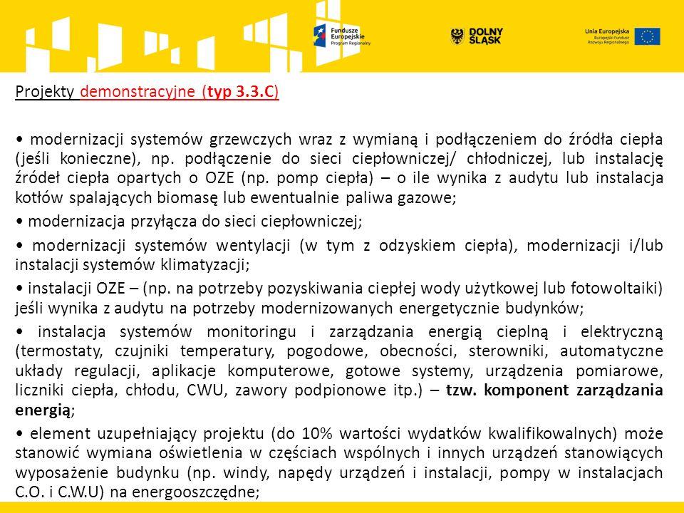Projekty demonstracyjne (typ 3.3.C) modernizacji systemów grzewczych wraz z wymianą i podłączeniem do źródła ciepła (jeśli konieczne), np.