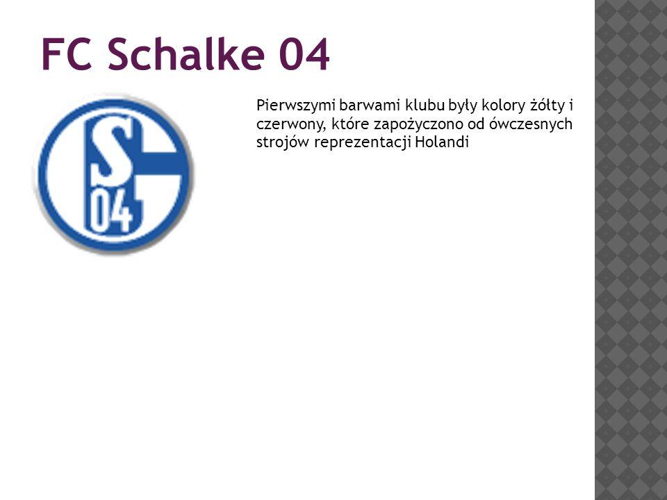 FC Schalke 04 Pierwszymi barwami klubu były kolory żółty i czerwony, które zapożyczono od ówczesnych strojów reprezentacji Holandi