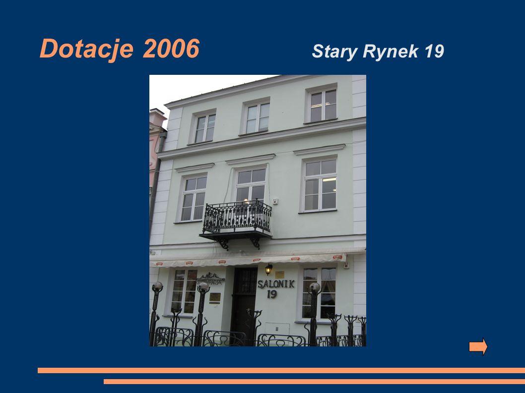 Dotacje 2006 Stary Rynek 19