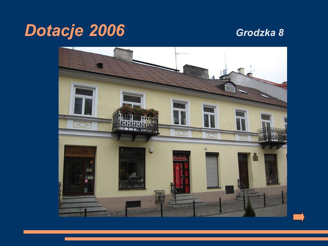 Dotacje 2006 Grodzka 8
