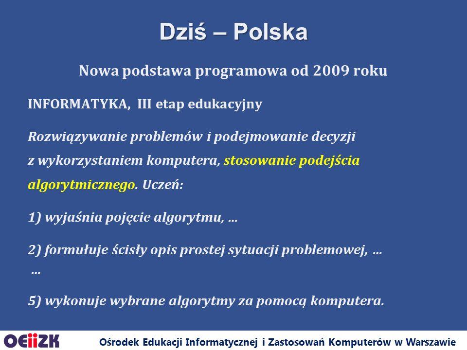 Ośrodek Edukacji Informatycznej i Zastosowań Komputerów w Warszawie Nowa podstawa programowa od 2009 roku INFORMATYKA, III etap edukacyjny Rozwiązywan