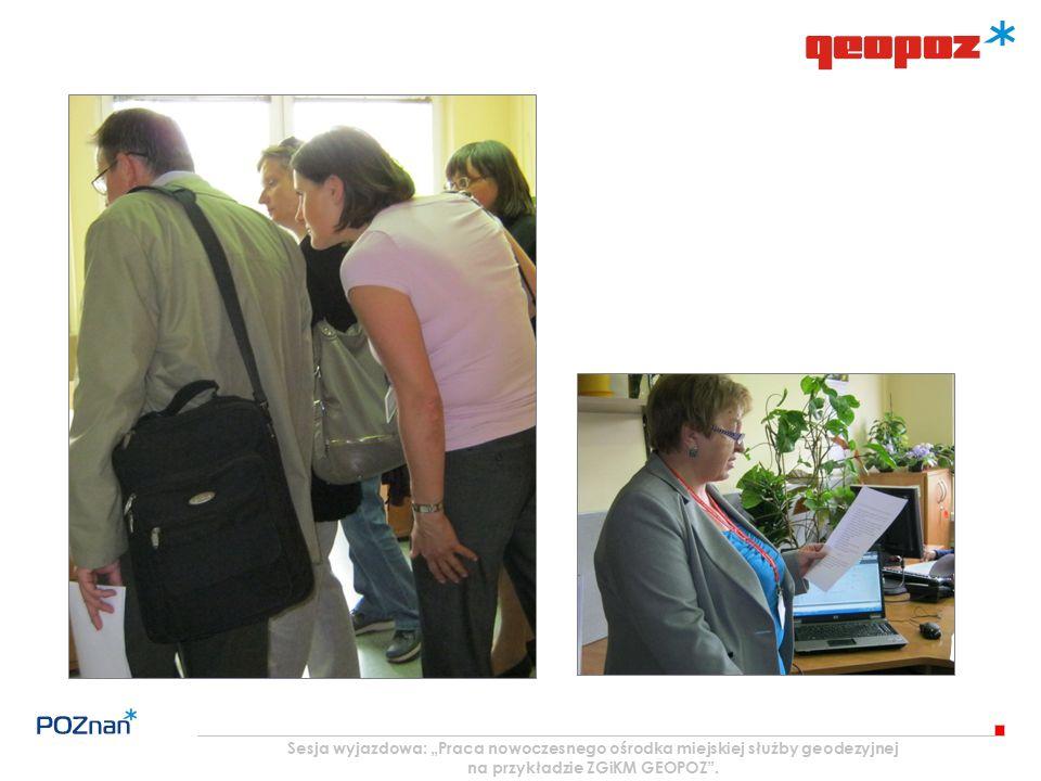 """Sesja wyjazdowa: """"Praca nowoczesnego ośrodka miejskiej służby geodezyjnej na przykładzie ZGiKM GEOPOZ""""."""