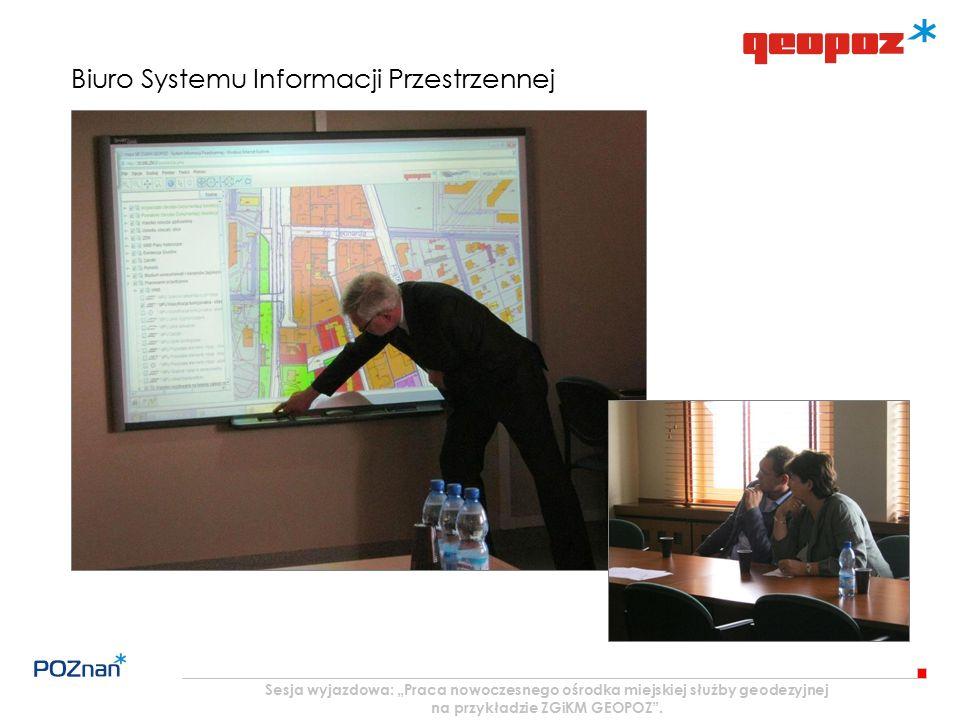 """Sesja wyjazdowa: """"Praca nowoczesnego ośrodka miejskiej służby geodezyjnej na przykładzie ZGiKM GEOPOZ"""". Biuro Systemu Informacji Przestrzennej"""