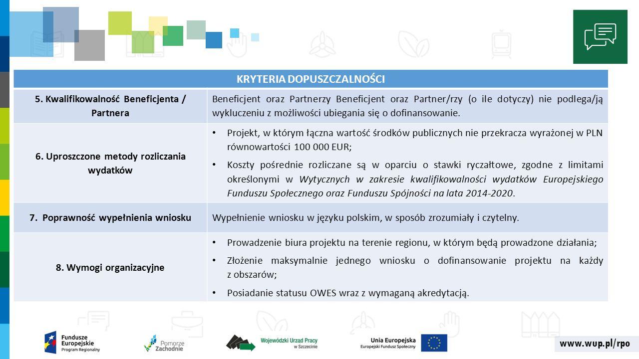 www.wup.pl/rpo KRYTERIA DOPUSZCZALNOŚCI 5.