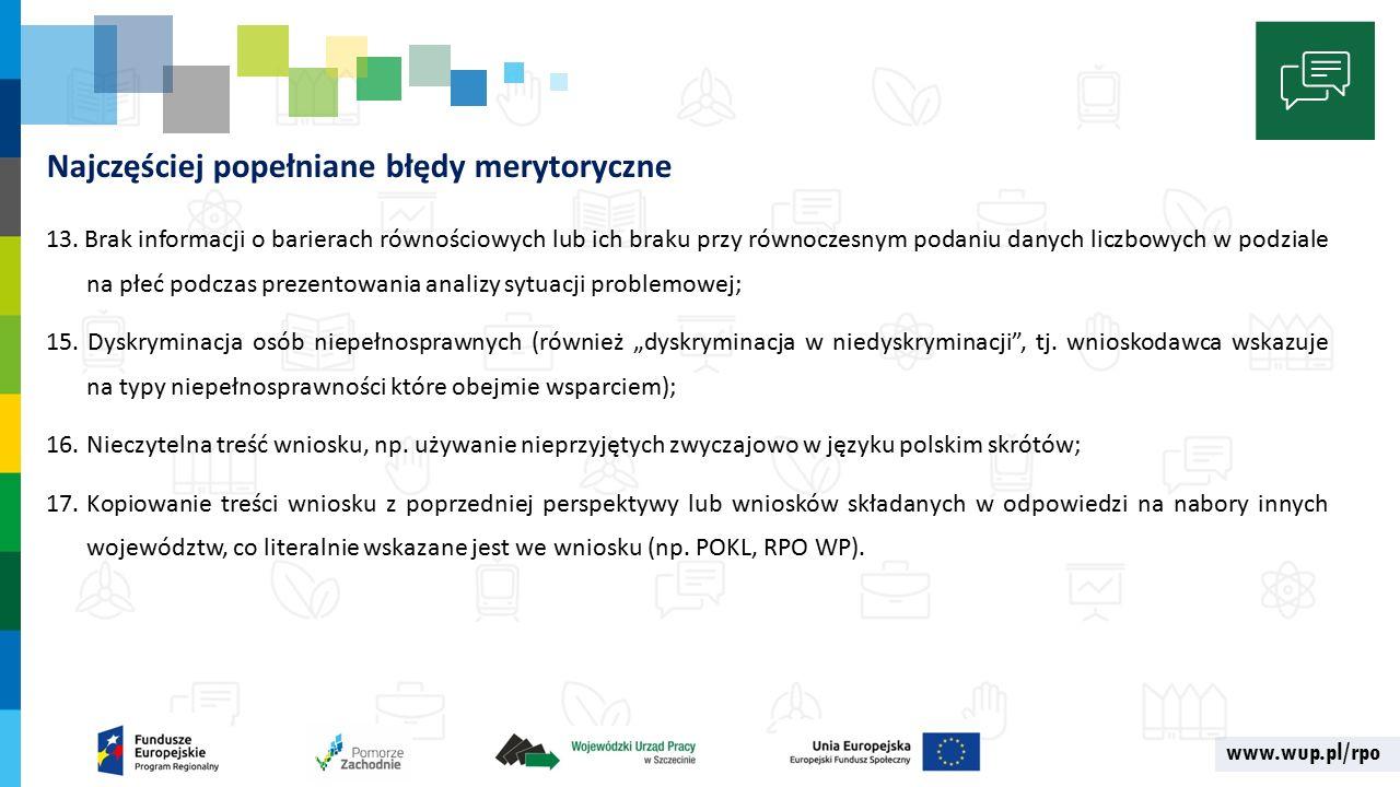 www.wup.pl/rpo Najczęściej popełniane błędy merytoryczne 13.
