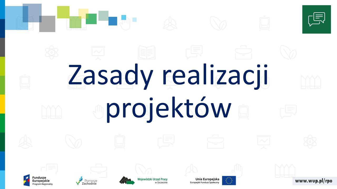 www.wup.pl/rpo Zasady realizacji projektów