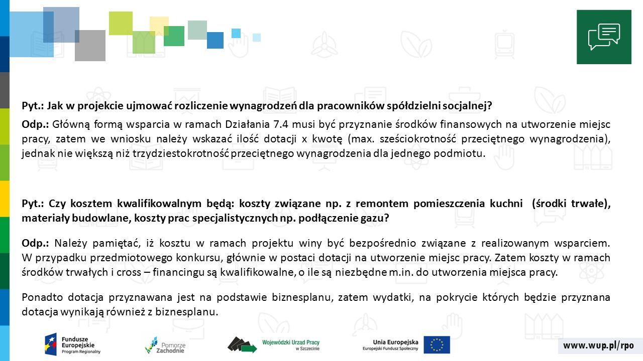 www.wup.pl/rpo Pyt.: Jak w projekcie ujmować rozliczenie wynagrodzeń dla pracowników spółdzielni socjalnej.