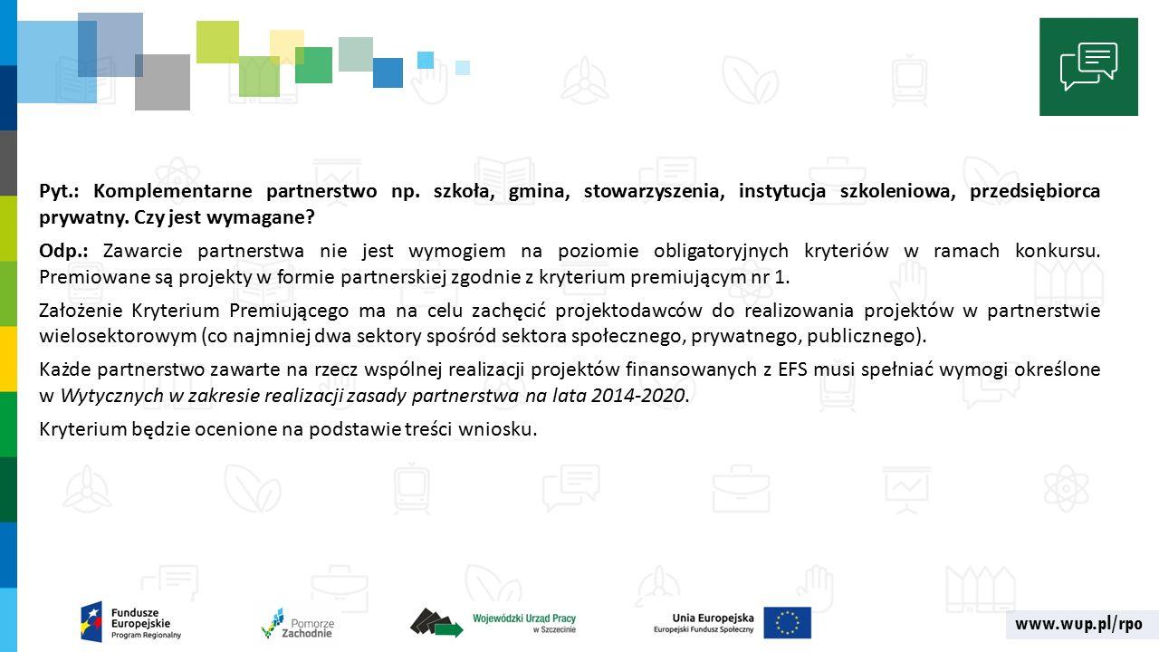 www.wup.pl/rpo Pyt.: Komplementarne partnerstwo np.