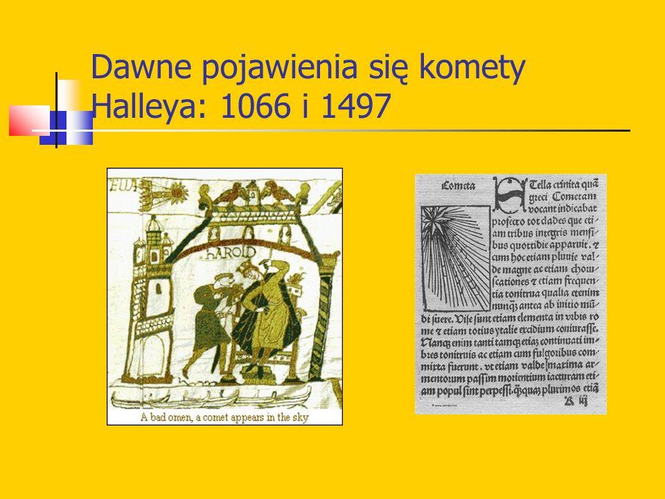 Dawne pojawienia się komety Halleya: 1066 i 1497
