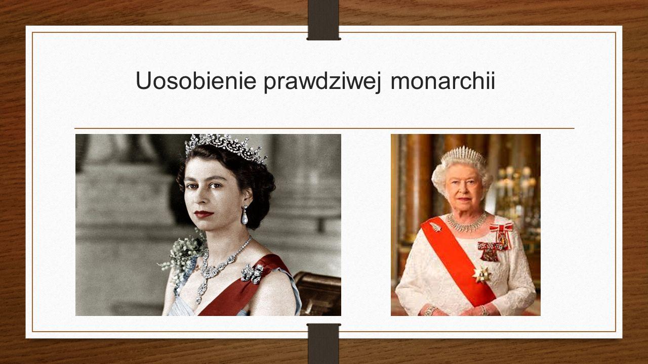 Uosobienie prawdziwej monarchii