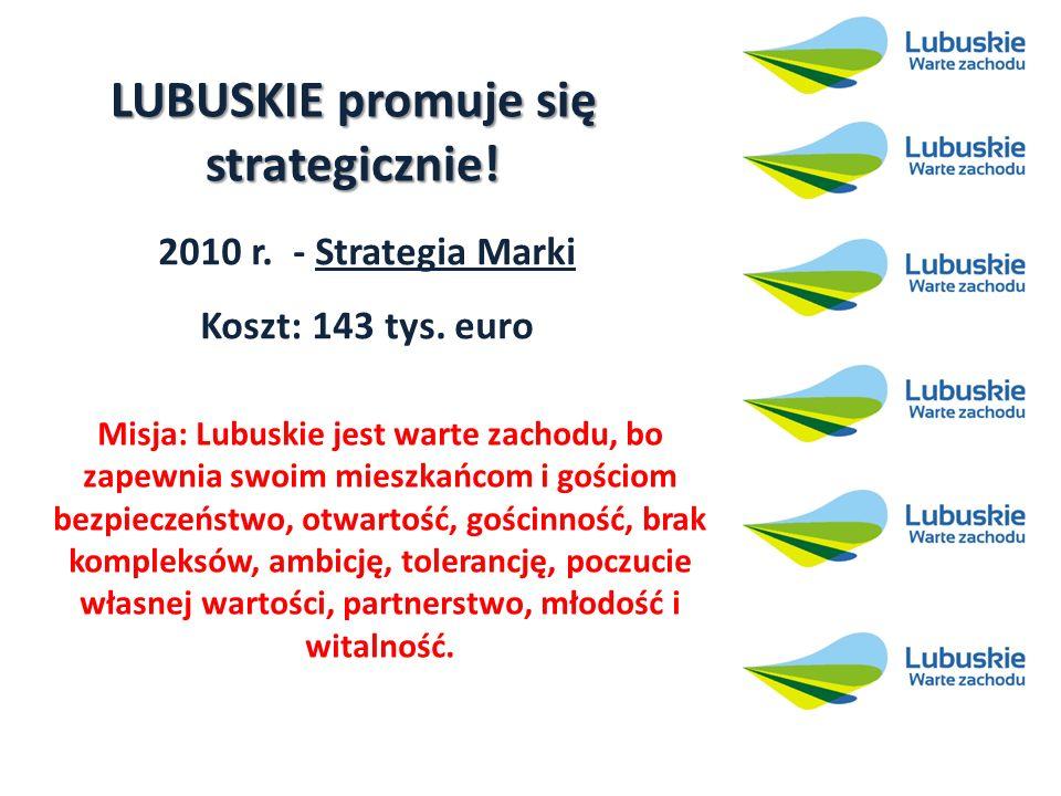 LUBUSKIE promuje się strategicznie.