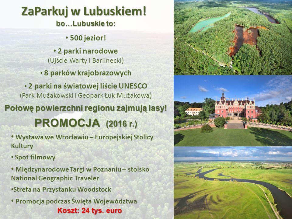 ZaParkuj w Lubuskiem. bo…Lubuskie to: 500 jezior.
