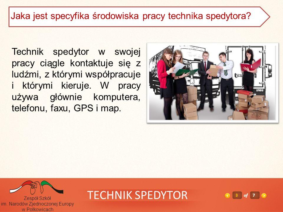 TECHNIK SPEDYTOR 4z7 Zespół Szkół im.