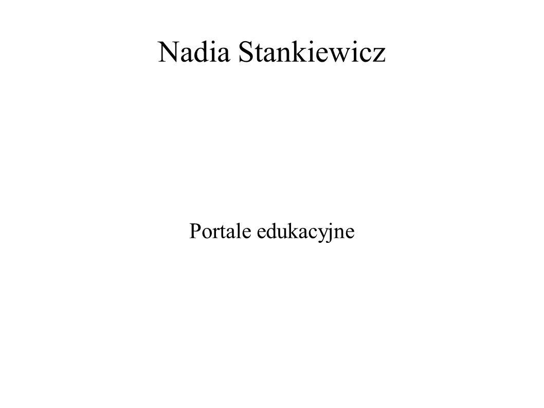 Nadia Stankiewicz Portale edukacyjne