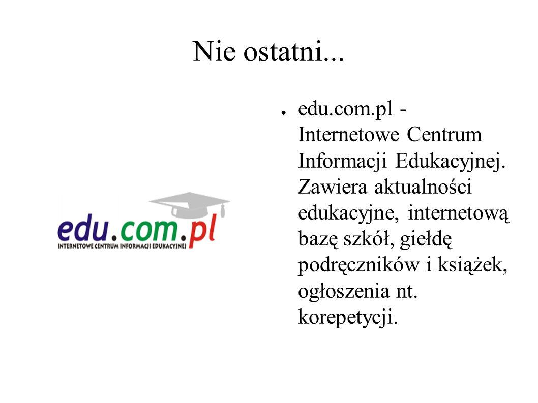 A na koniec : ● gimnazjum.pl - Serwis dla nauczycieli gimnazjum, a w nim: programy nauczania poszczególnych przedmiotów, recenzje książek, materiały dotyczące awansu zawodowego.
