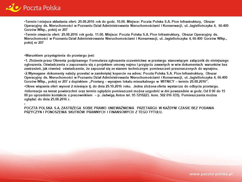 Termin i miejsce składania ofert: 29.08.2016 rok do godz.